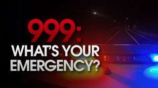 999: What's Your Emergency