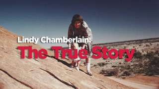 Lindy Chamberlain: The True Story