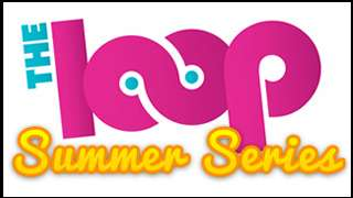 The Loop Summer Series