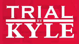 Trial By Kyle