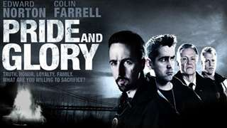 Movie - Pride and Glory