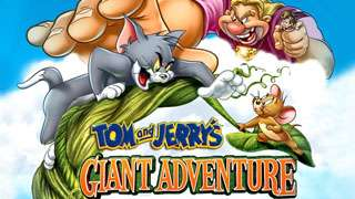 Movie - Tom and Jerry's Giant Adventure